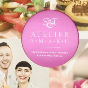 Książka ATELIER SMAKU 108 potraw bezglutenowej kuchni wegańskiej